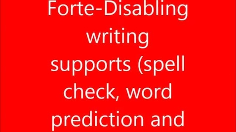 Thumbnail for entry WEF-4: Forte-Disabling writing supports