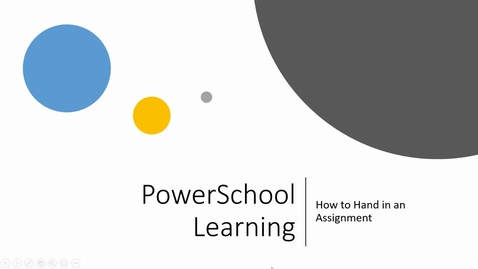 Thumbnail for entry PowerSchool Learning: How to Handing In an Assignment