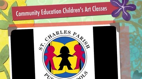 Thumbnail for entry St. Charles Parish Community Education Art Classes
