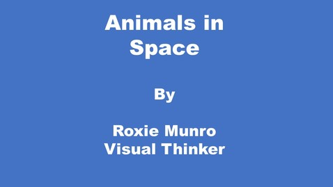 Thumbnail for entry Animals in Space by Roxie Munro--Visual Thinker