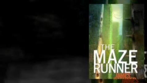 Thumbnail for entry MAZE RUNNER, by James Dashner