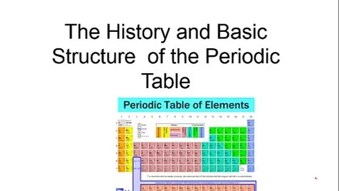 Thumbnail for entry History of the Periodic Table