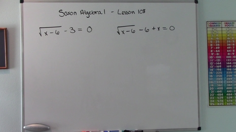 Thumbnail for entry Saxon Algebra 1 - Lesson  108 - Radical Equations