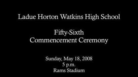 Thumbnail for entry Ladue High School Graduation Ceremony 2008 Procession
