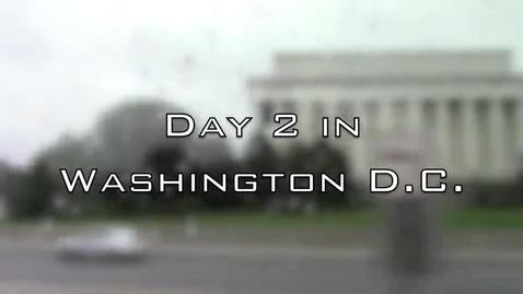 Thumbnail for entry Washington D.C. Day 2