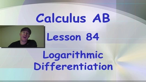 Thumbnail for entry Lynch - AP Calculus AB: Lesson 84