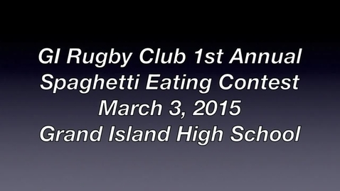 Thumbnail for entry GI Rugby Club 1st Annual Spaghetti Eating Contest