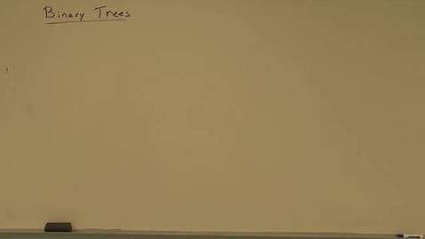 Thumbnail for entry Binary Trees