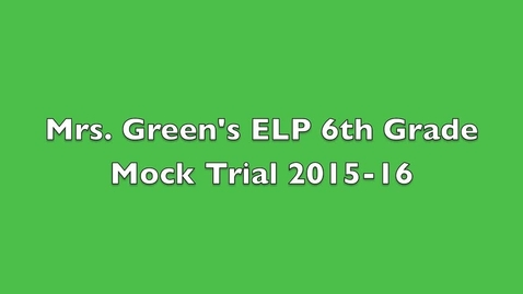 Thumbnail for entry Mrs. Green Mock Trial 2016