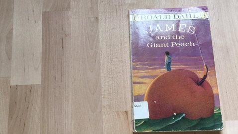 Thumbnail for entry Read Aloud ch 1-4 James and Giant Peach 4-29-20
