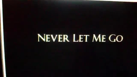 Thumbnail for entry Never Let Me Go