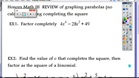 Thumbnail for entry Review Lecture on Graphing Quadratics by completing the square