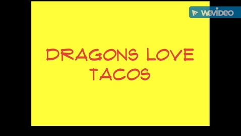 Thumbnail for entry Dragons Love Tacos