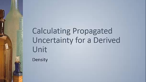 Thumbnail for entry Calculating Propagated Uncertainty