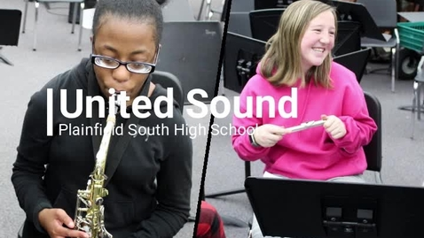 Thumbnail for entry United Sound at Plainfield South High School