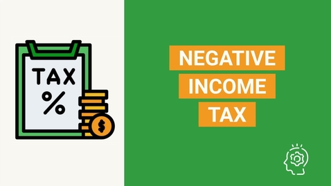 Thumbnail for entry Negative Income Tax | NIT - Overview, Advantages, Challenges