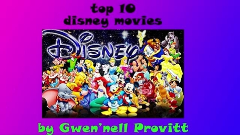 Thumbnail for entry Top 10 Disney Movies - Beginning Broadcasting 2016