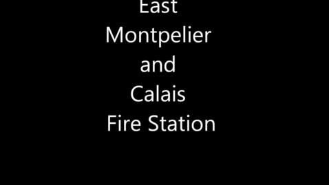 Thumbnail for entry East Montpelier Fire Station