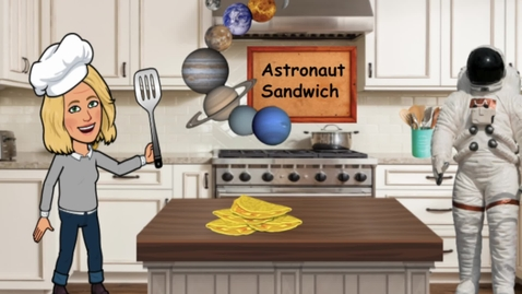 Thumbnail for entry Astronaut Sandwich