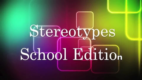 Thumbnail for entry Stereotypes