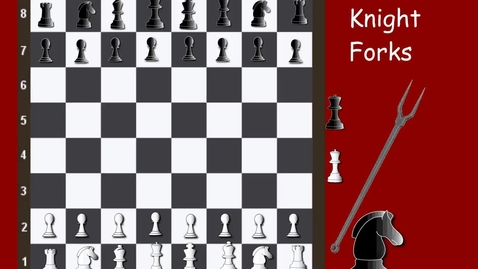 Thumbnail for entry Tricky Tactics 2 Knight Forks
