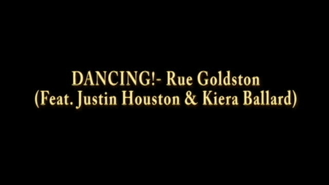 Thumbnail for entry Rue Goldston- Dancing machine (Feat. Justin Houston & Kiera Ballard)