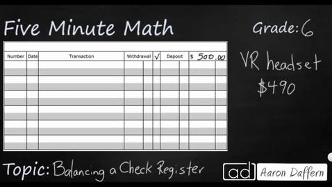 Thumbnail for entry 6th Grade Math Personal Financial Literacy - Balancing a Check Register
