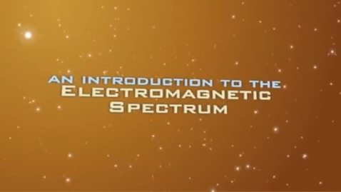 Thumbnail for entry Tour of the Electromagnetic Spectrum