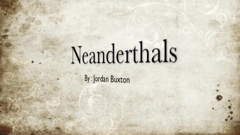 Thumbnail for entry Neanderthals
