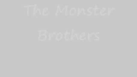 Thumbnail for entry Monster Brothers