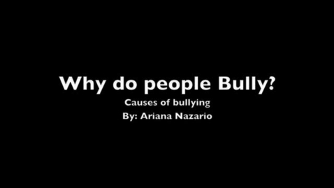 Thumbnail for entry Causes Of Bullying