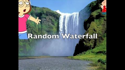 Thumbnail for entry random waterfall