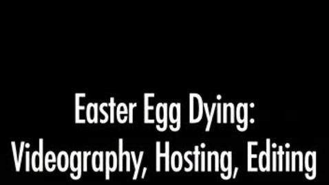 Thumbnail for entry Tori Bowden- Fun Easter Eggs
