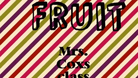 Thumbnail for entry We Like Fruit