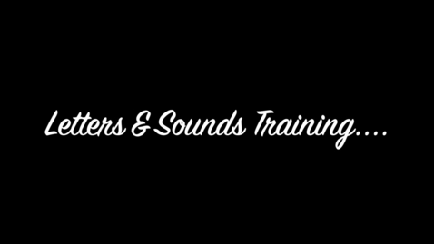 Thumbnail for entry Letters and Sounds Training