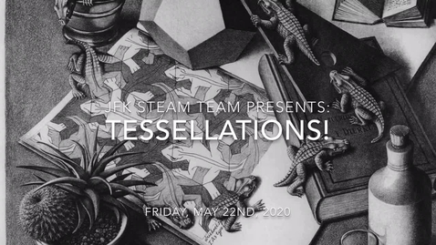 Thumbnail for entry STEAM Friday: Tessellations: 5.22.20
