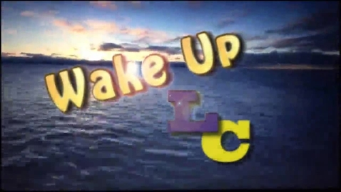 Thumbnail for entry Wake Up LCHS 12-7-16