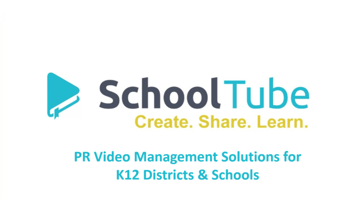 SchoolTube Features for District PR Managers