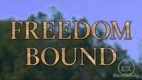 Thumbnail for entry Freedom Bound Trailer