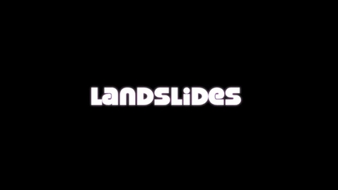 Thumbnail for entry Landslides