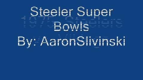 Thumbnail for entry Steeler Superbowls