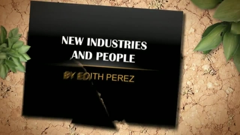 Thumbnail for entry New Industries And People By Edith