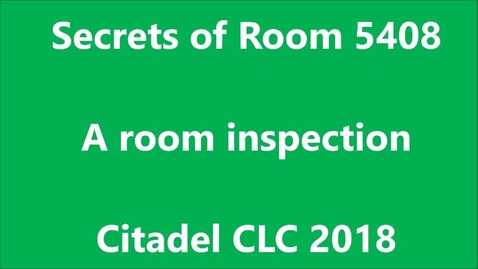 Thumbnail for entry Citadel CLC Room Inspection 2018