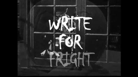 Thumbnail for entry Write For Fright
