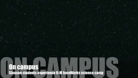 Thumbnail for entry InnoWorks Camp brings science to life