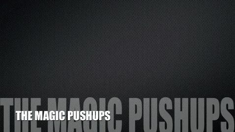Thumbnail for entry Repass-5 Magic Pushups