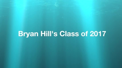 Thumbnail for entry Bryan Hill 5th Grade Farewell Video