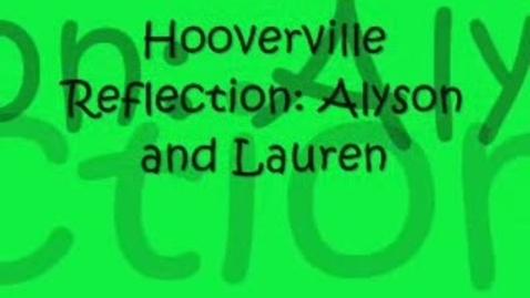 Thumbnail for entry Alyson & Lauren's Hooverville Reflection