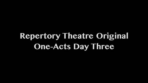 Thumbnail for entry Repertory Theatre Children's Shows Day Three (Real)