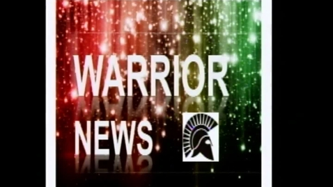 Thumbnail for entry Warrior News Broadcast #5 10.23.2013